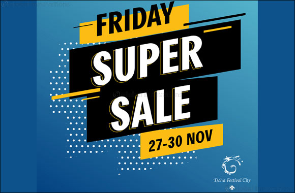 Doha's Biggest Weekend Super Sale Announced at  Doha Festival City