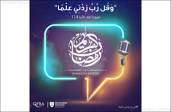 Qatar Finance and Business Academy in Partnership with Northumbria University launches a Ramadan Show